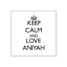 Keep Calm and Love Aniyah Sticker