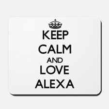 Keep Calm and Love Alexa Mousepad