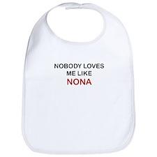 NOBODY LOVES ME LIKE NONA Bib