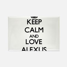 Keep Calm and Love Alexus Magnets
