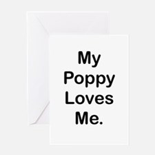 MY Poppy LOVES ME Greeting Cards