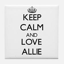 Keep Calm and Love Allie Tile Coaster