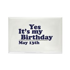 May 13 Birthday Rectangle Magnet