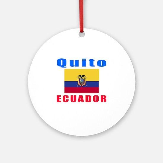 Quito Ecuador Designs Ornament (Round)