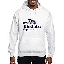 May 10 Birthday Hoodie