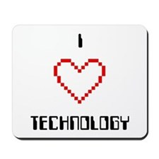 I Love (Heart) Technology - Mousepad