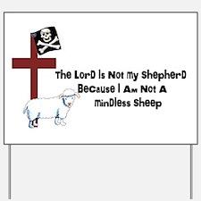 I am Not a Sheep Yard Sign