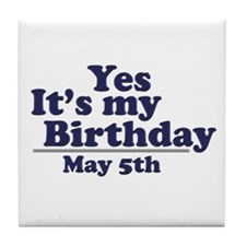 May 5 Birthday Tile Coaster