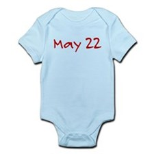 """May 22"" printed on a Infant Bodysuit"