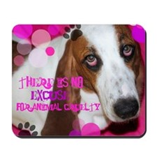 Fight Animal cruelty Mousepad