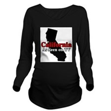 California Motto Long Sleeve Maternity T-Shirt