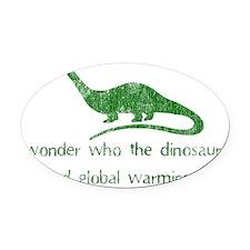 dinosaur global warming green Oval Car Magnet