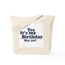 May 3 Birthday Tote Bag