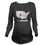 I Love Colorado Long Sleeve Maternity T-Shirt