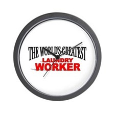 """The World's Greatest Laundry Worker"" Wall Clock"