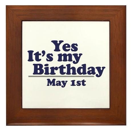 May 1 Birthday Framed Tile