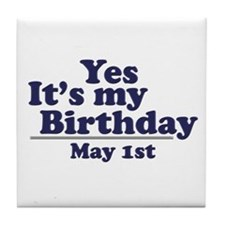 May 1 Birthday Tile Coaster