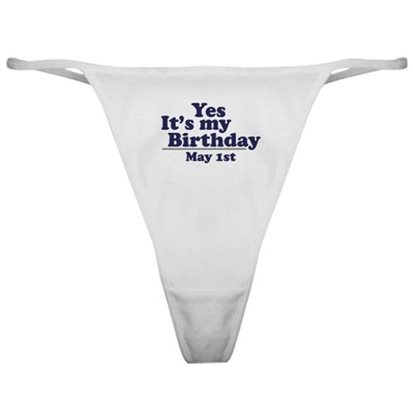 May 1 Birthday Classic Thong