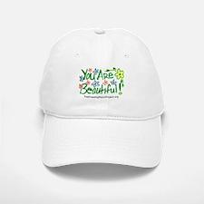 """""""You Are Beautiful!"""" Baseball Baseball Cap"""
