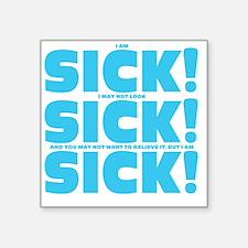 "sick!_aqua Square Sticker 3"" x 3"""