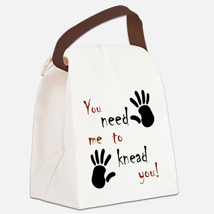 3-need to knead Canvas Lunch Bag