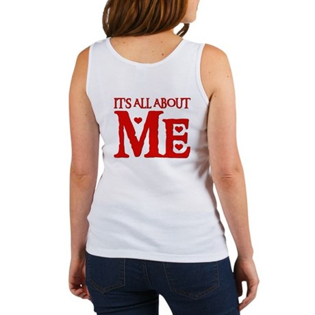 IT'S ALL ABOUT ME Women's Tank Top