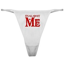 IT'S ALL ABOUT ME Classic Thong