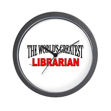 """The World's Greatest Librarian"" Wall Clock"