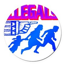 ILLEGALS(front).gif Round Car Magnet