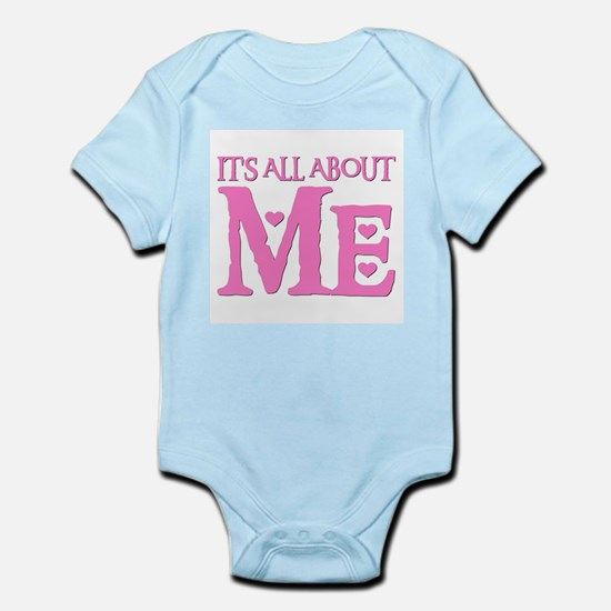 IT'S ALL ABOUT ME Infant Bodysuit