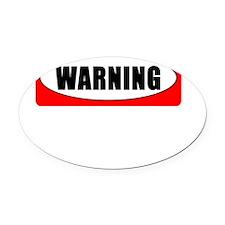 WARNING 4 BLACK Oval Car Magnet