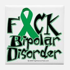 Fuck-Bipolar-Disorder Tile Coaster