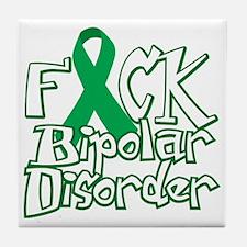 Fuck-Bipolar-Disorder-blk Tile Coaster