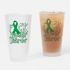Fuck-Bipolar-Disorder-blk Drinking Glass