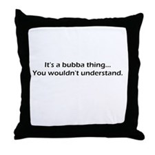 Unique Bubba Throw Pillow