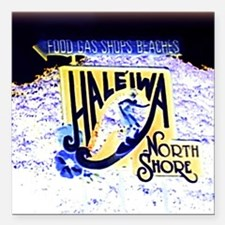 "Haleiwa beach hawaii sig Square Car Magnet 3"" x 3"""