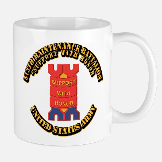 DUI - 513th Maintenance Battalion with text Mug