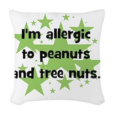 allergictopeanutsandtreenuts Woven Throw Pillow