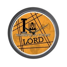 I'm Thankful to you my Lord Wall Clock