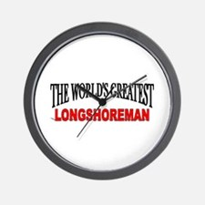 """The World's Greatest Longshoreman"" Wall Clock"