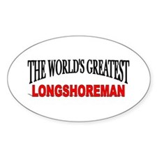 """The World's Greatest Longshoreman"" Oval Decal"