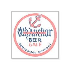 """oldanchorbeerdark Square Sticker 3"""" x 3"""""""