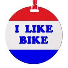 I like Bike Ornament