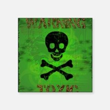 "Toxic_card_vertical copy Square Sticker 3"" x 3"""