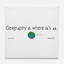 Geography Is Where It's At Tile Coaster