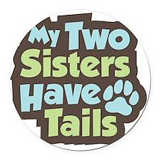 SistersHaveTails Round Car Magnet