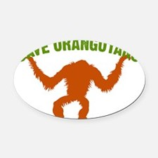 Save Orangutans large rect. Oval Car Magnet