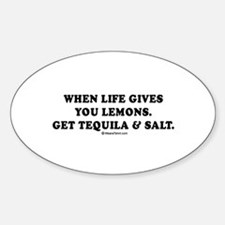 When life gives you lemons, get tequila Decal