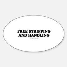 Free stripping and handling / party humor Decal