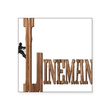 "Lineman Wood Square Sticker 3"" x 3"""